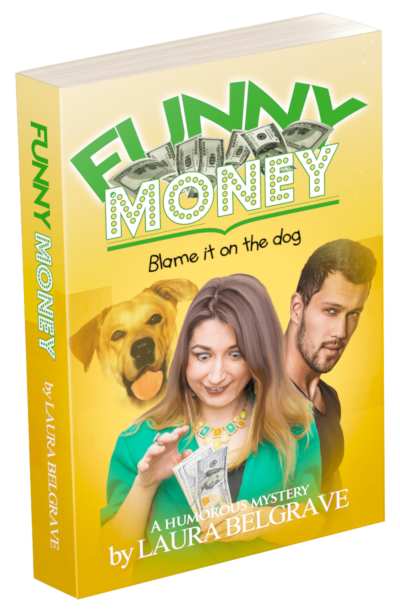 Funny Money, a humourous adventure by author Laura Belgrave