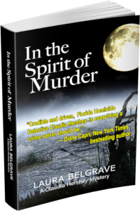 In the Spirit of Murder, Book 1 of the Claudia Hershey Mystery Series by author Laura Belgrave