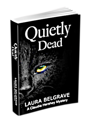 Quietly Dead, Book 2 of The Claudia Hershey Mystery series by author Laura Belgrave