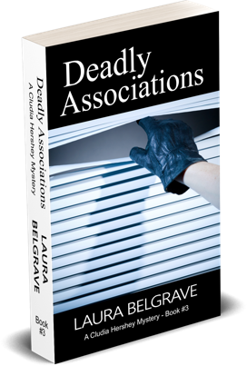 Deadly Associations, book 2 of the Claudia Hershey murder mysteries by author Laura Belgrave