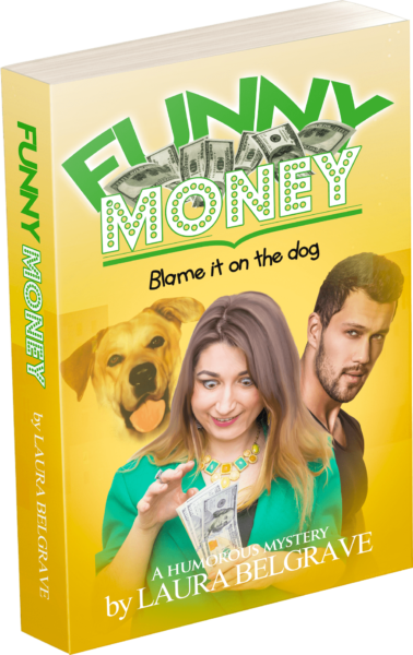 funny money, a funny novel by author Laura Belgrave
