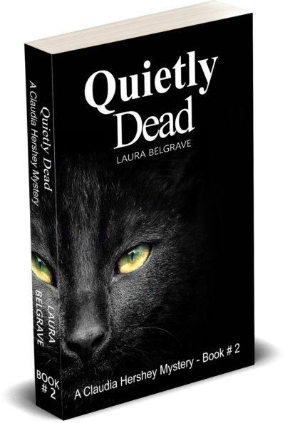 Quietly Dead, a murder mystery by author Laura Belgrave