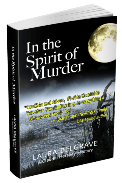 In the Spirit of Murder, a Claudia Hershey Mystery by author Laura Belgrave